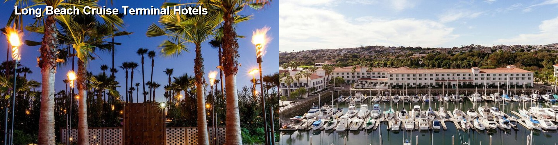 5 Best Hotels near Long Beach Cruise Terminal