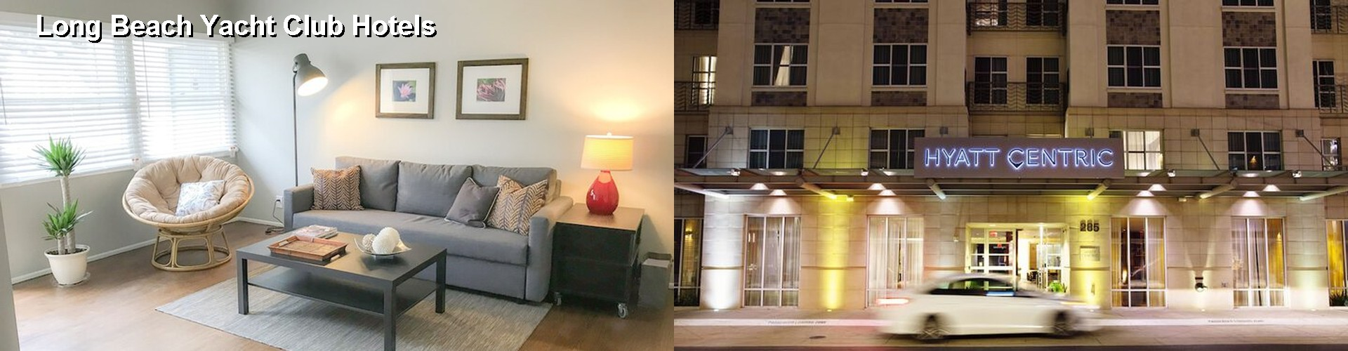 5 Best Hotels near Long Beach Yacht Club