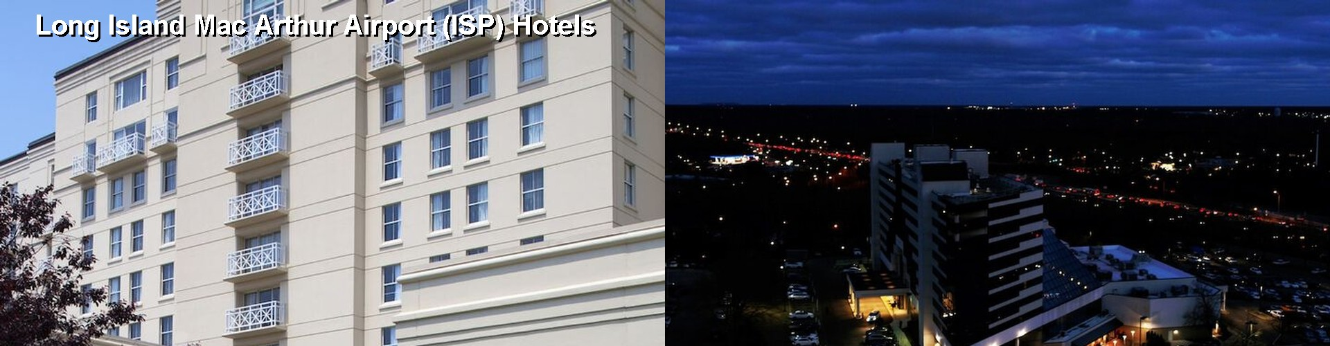 5 Best Hotels Near Long Island Mac Arthur Airport Isp