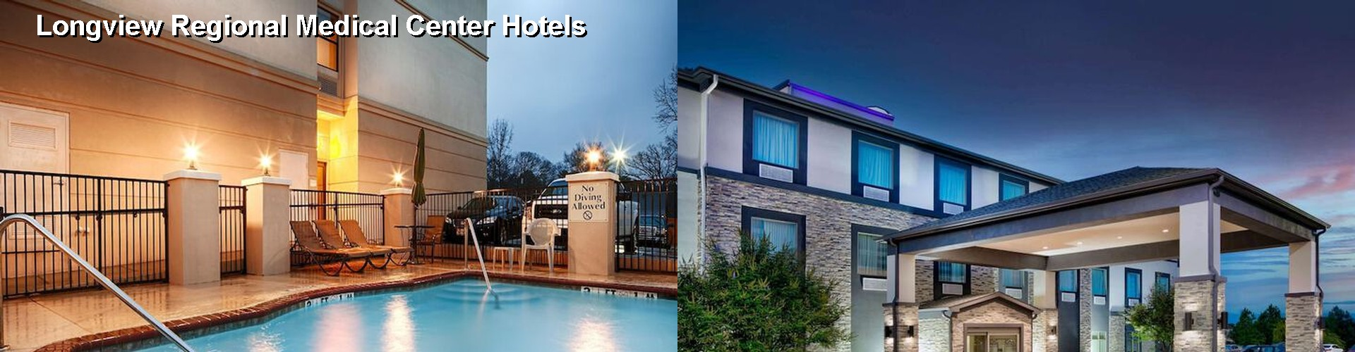 5 Best Hotels near Longview Regional Medical Center