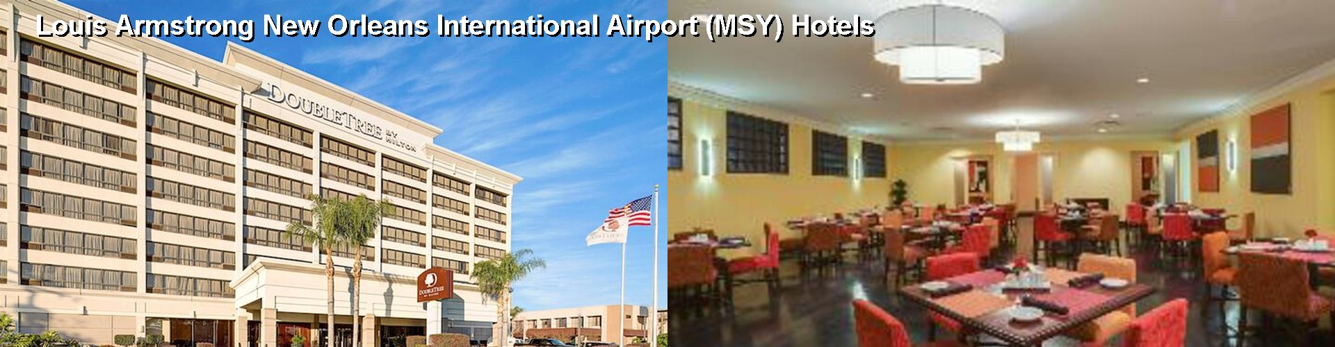 5 Best Hotels Near Louis Armstrong New Orleans International Airport Msy