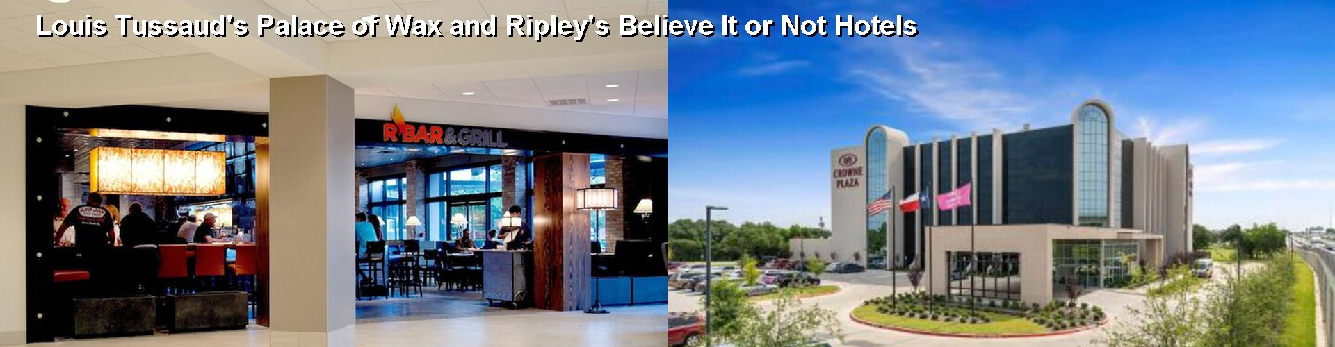 4 Best Hotels near Louis Tussaud's Palace of Wax and Ripley's Believe It or Not