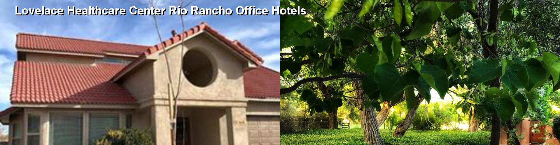 5 Best Hotels near Lovelace Healthcare Center Rio Rancho Office