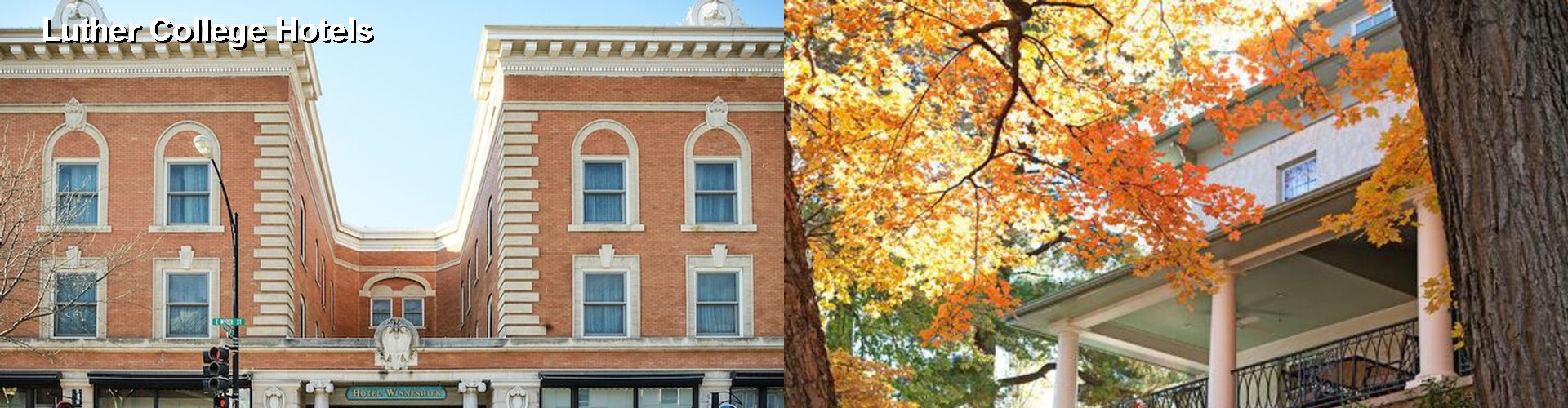 4 Best Hotels Near Luther College