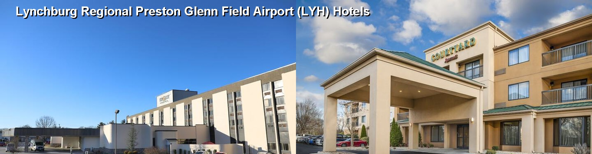5 Best Hotels near Lynchburg Regional Preston Glenn Field Airport (LYH)