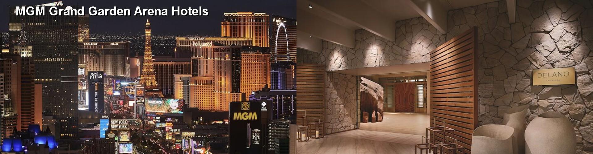 5 Best Hotels Near Mgm Grand Garden Arena