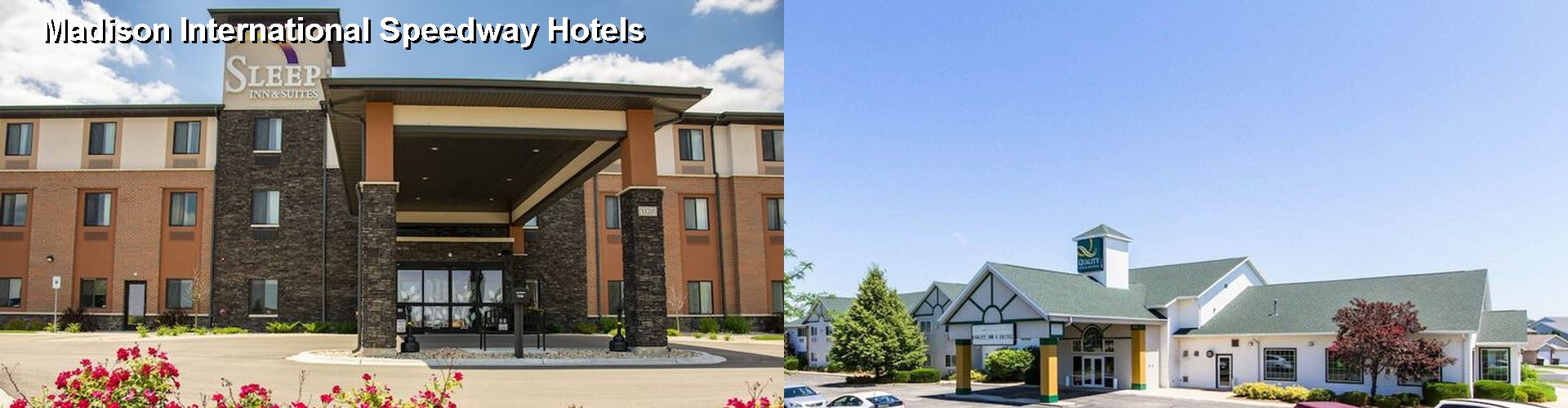5 Best Hotels near Madison International Speedway