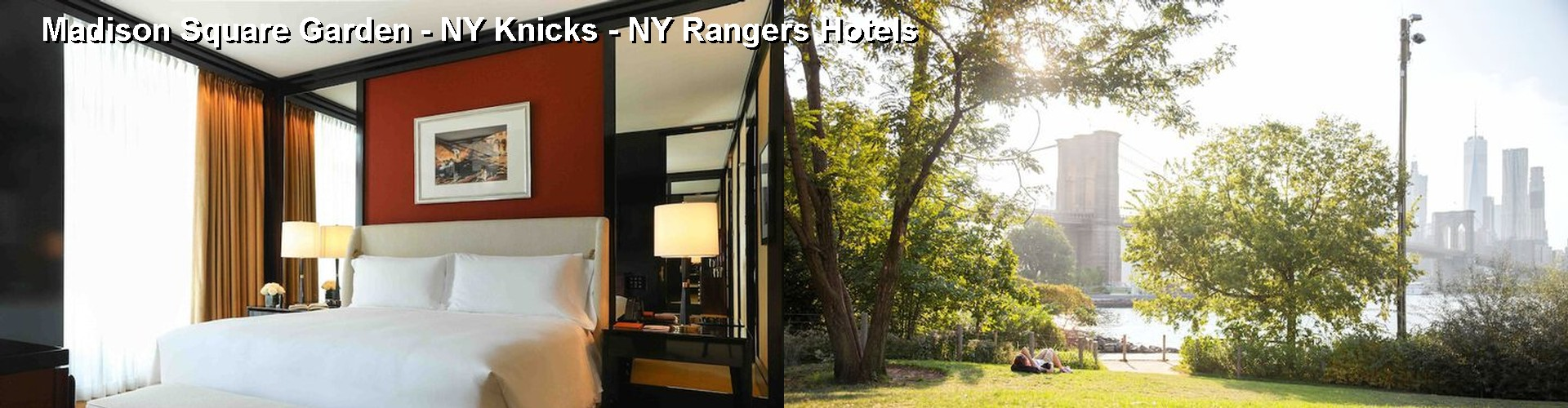 Hotels Near Madison Square Garden NY Knicks NY Rangers in