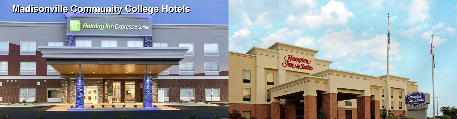 5 Best Hotels near Madisonville Community College