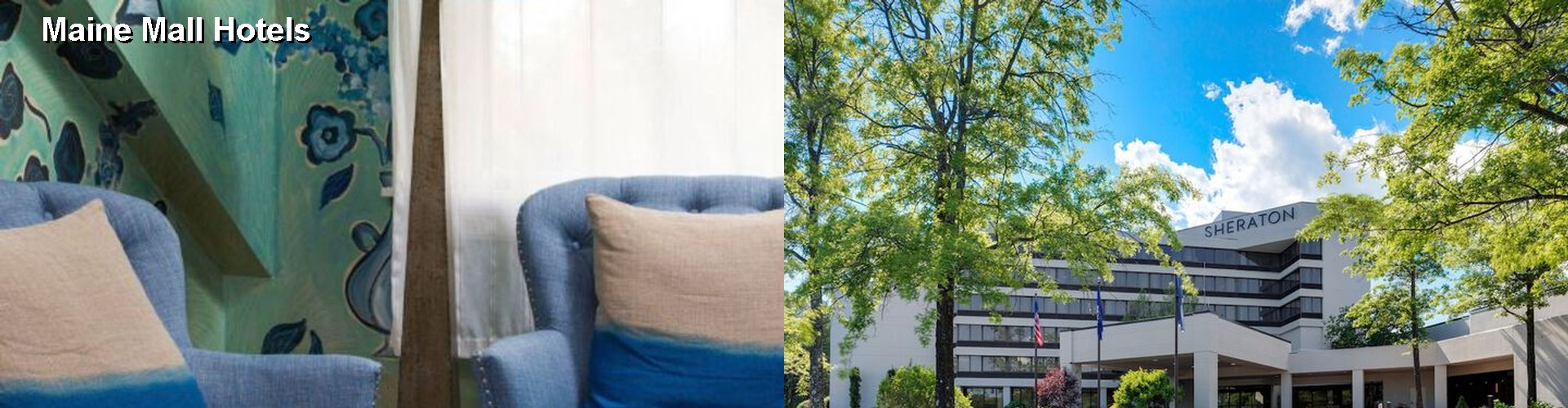 5 Best Hotels near Maine Mall