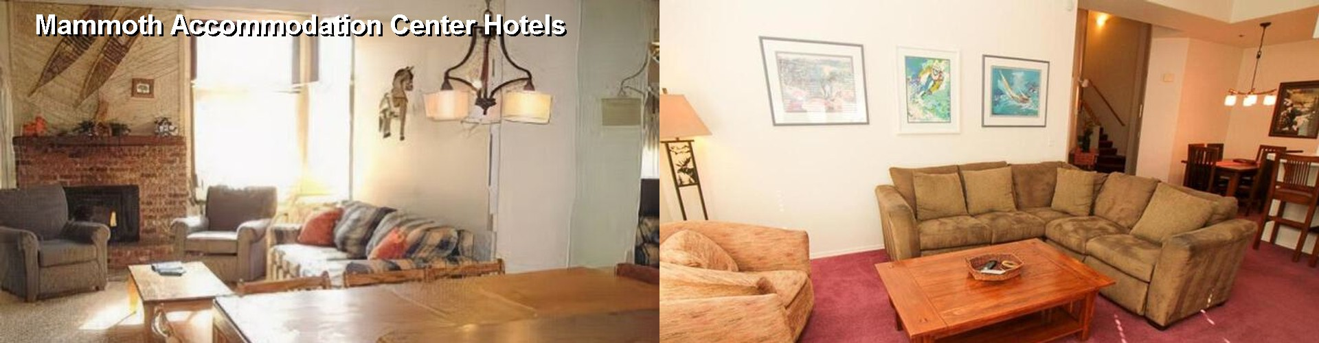 5 Best Hotels near Mammoth Accommodation Center
