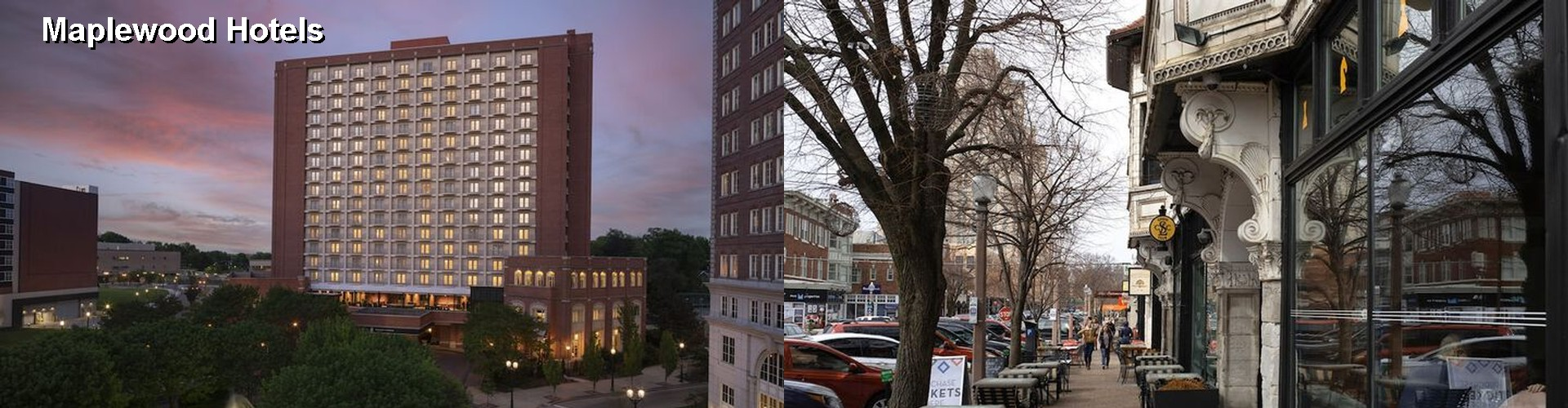 5 Best Hotels near Maplewood