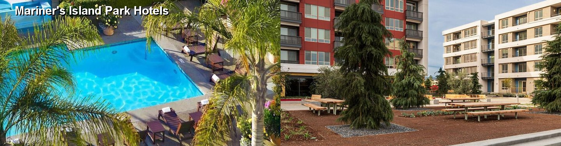 5 Best Hotels near Mariner's Island Park