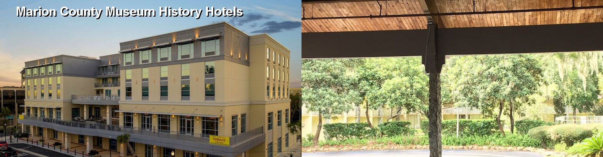 3 Best Hotels near Marion County Museum History