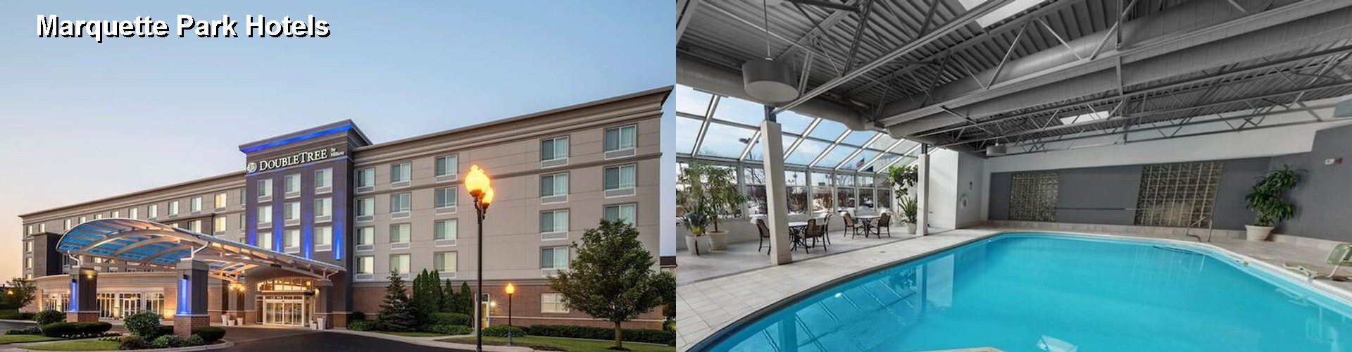 5 Best Hotels near Marquette Park