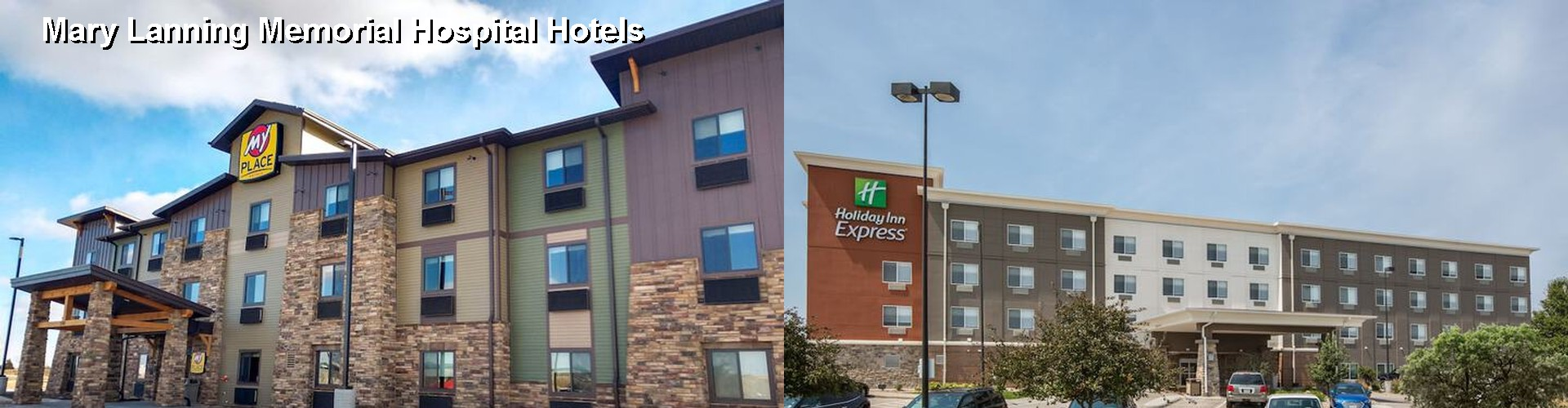 5 Best Hotels near Mary Lanning Memorial Hospital
