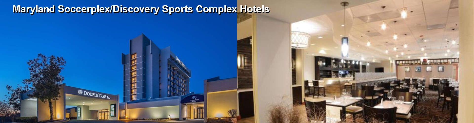 5 Best Hotels near Maryland Soccerplex/Discovery Sports Complex