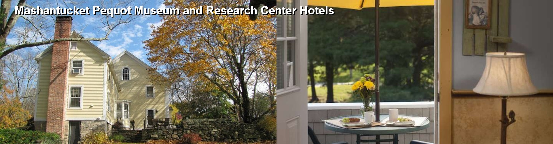 5 Best Hotels near Mashantucket Pequot Museum and Research Center