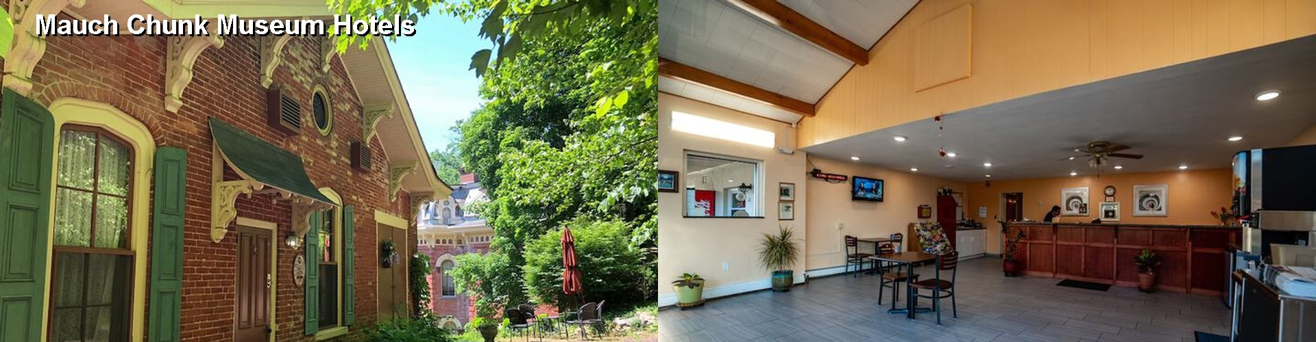4 Best Hotels near Mauch Chunk Museum
