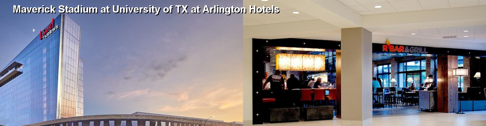 5 Best Hotels near Maverick Stadium at University of TX at Arlington
