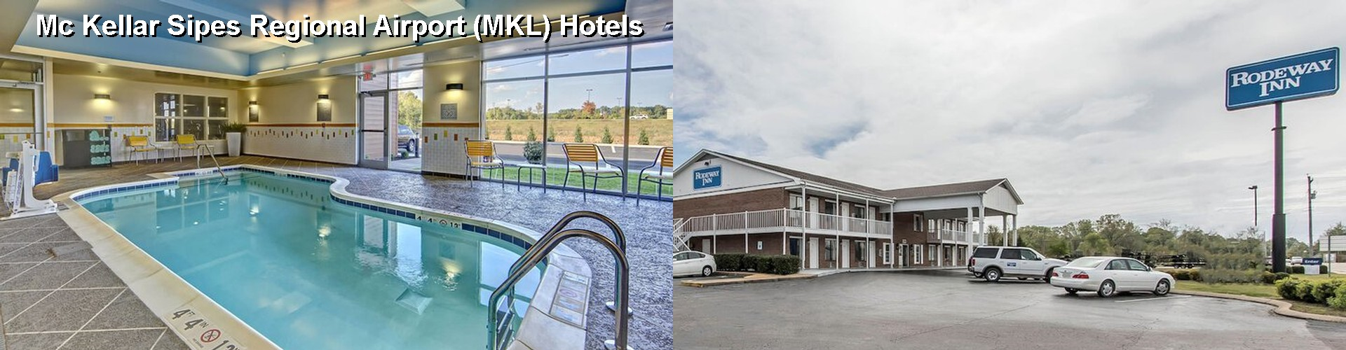 5 Best Hotels near Mc Kellar Sipes Regional Airport (MKL)