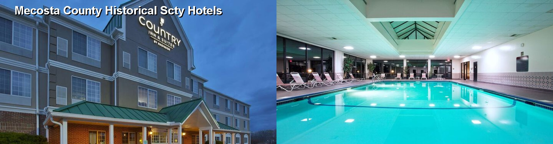 4 Best Hotels near Mecosta County Historical Scty