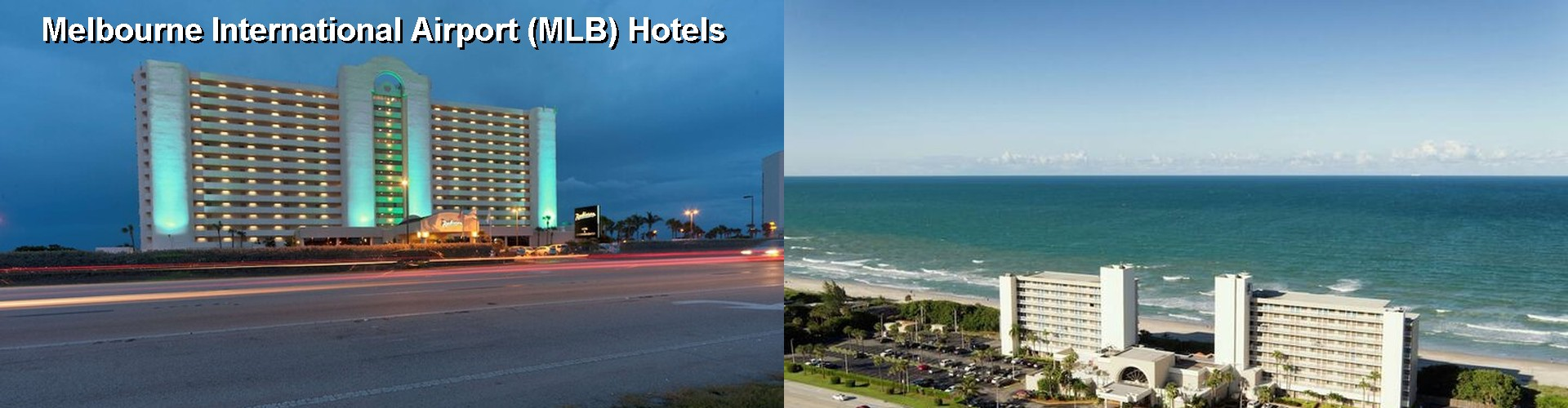5 Best Hotels near Melbourne International Airport (MLB)