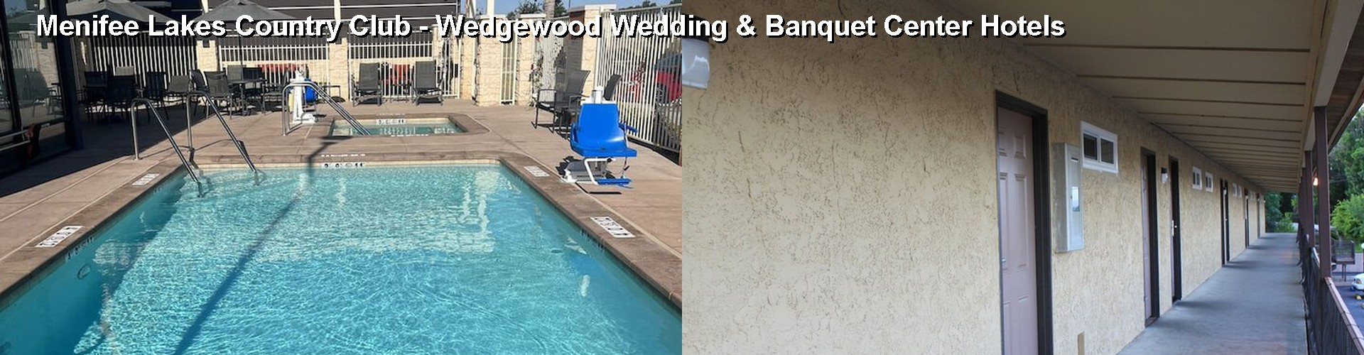5 Best Hotels near Menifee Lakes Country Club - Wedgewood Wedding & Banquet Center