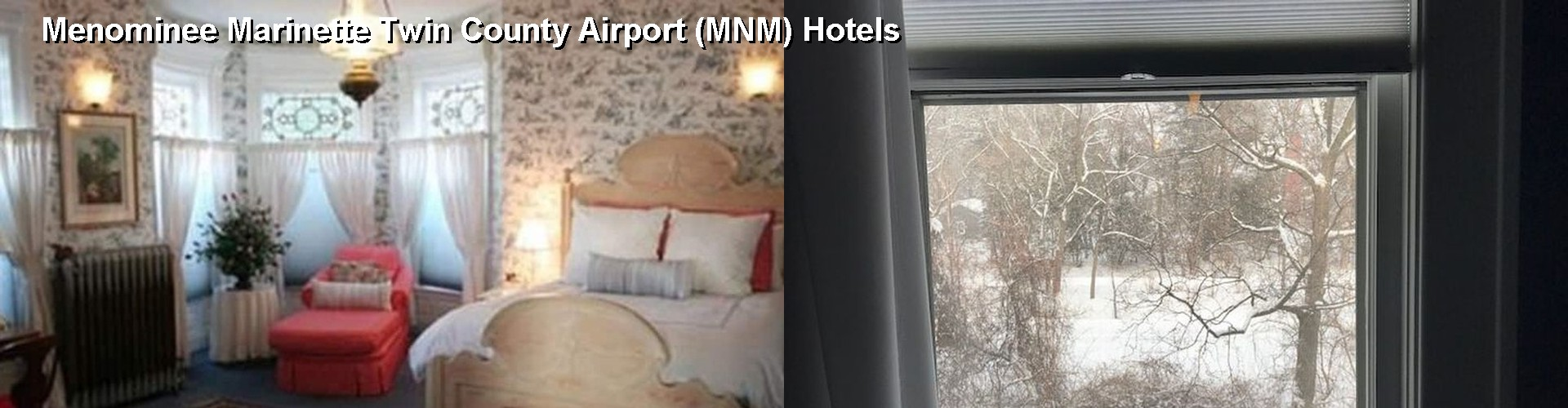 5 Best Hotels near Menominee Marinette Twin County Airport (MNM)