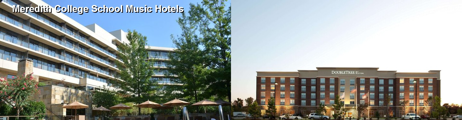 5 Best Hotels near Meredith College School Music