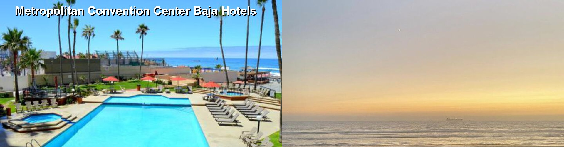 5 Best Hotels near Metropolitan Convention Center Baja