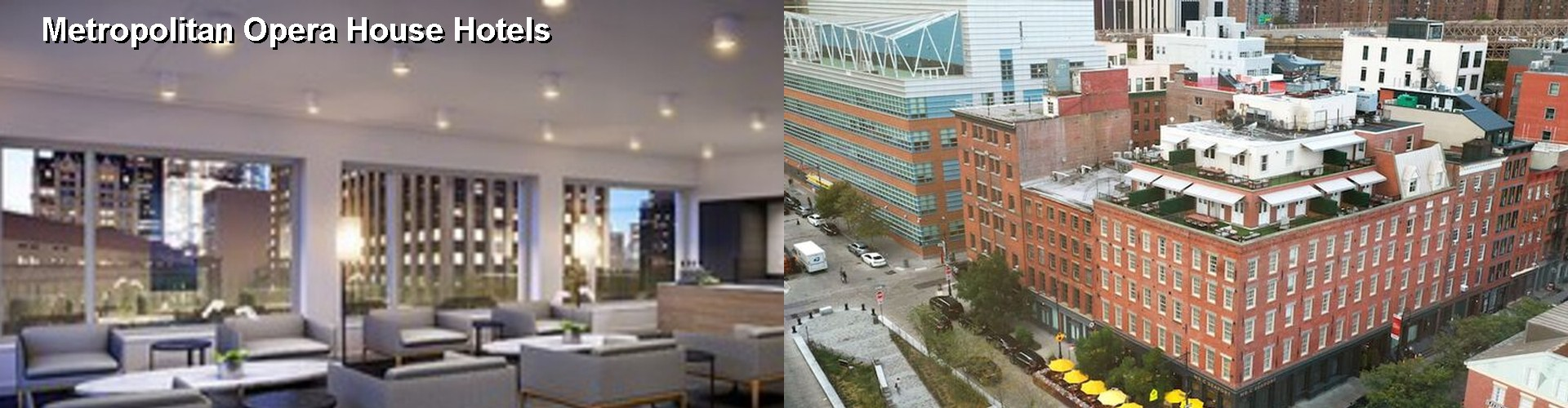 5 Best Hotels near Metropolitan Opera House