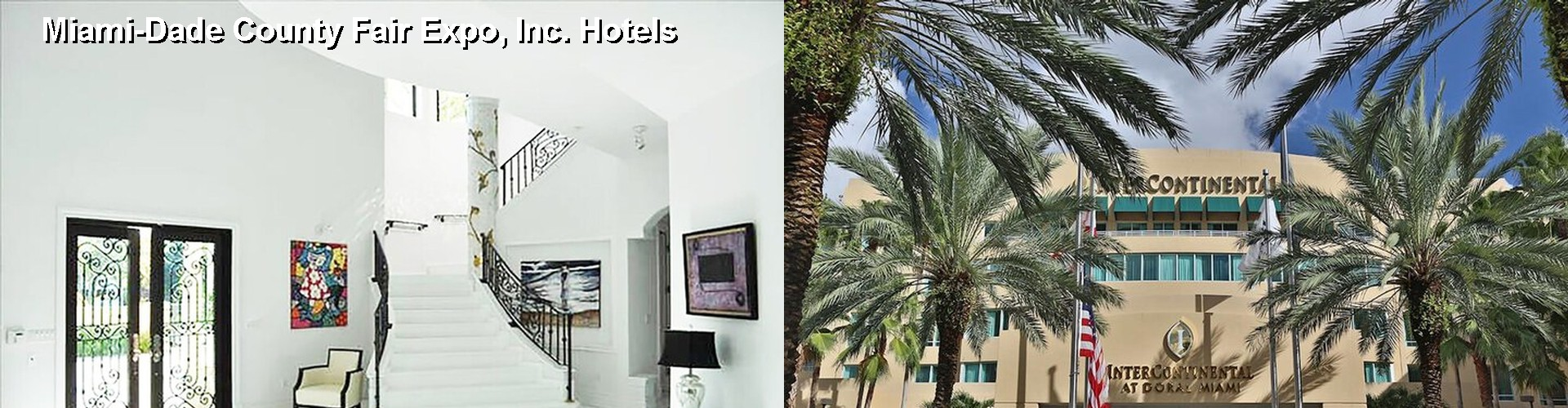 5 Best Hotels near Miami-Dade County Fair Expo, Inc.