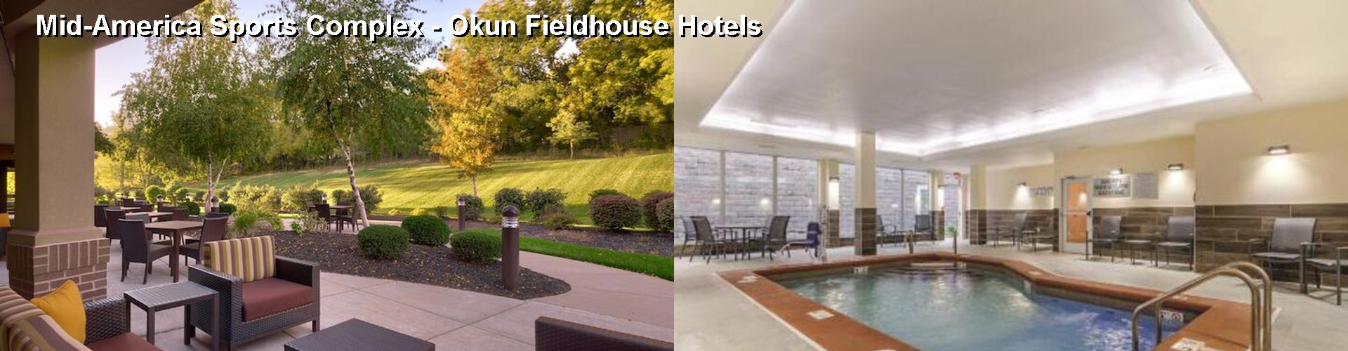 5 Best Hotels near Mid-America Sports Complex - Okun Fieldhouse