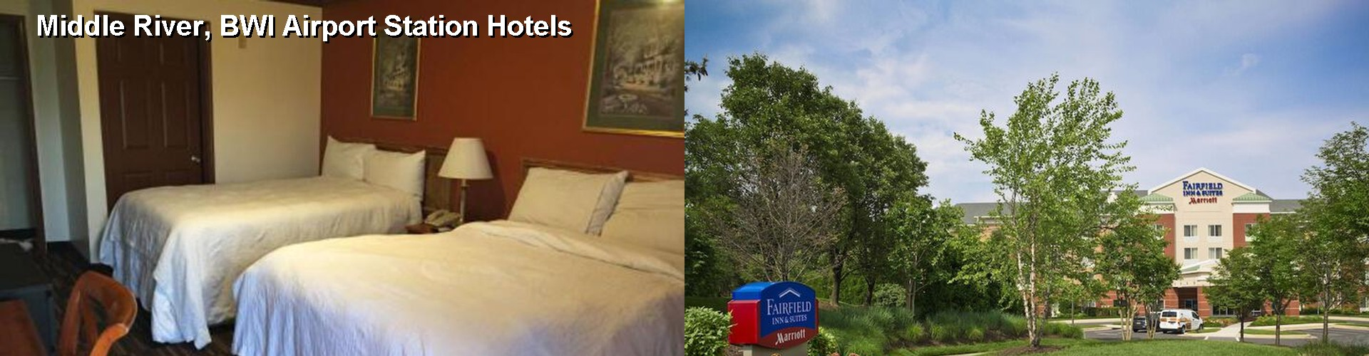 5 Best Hotels near Middle River, BWI Airport Station