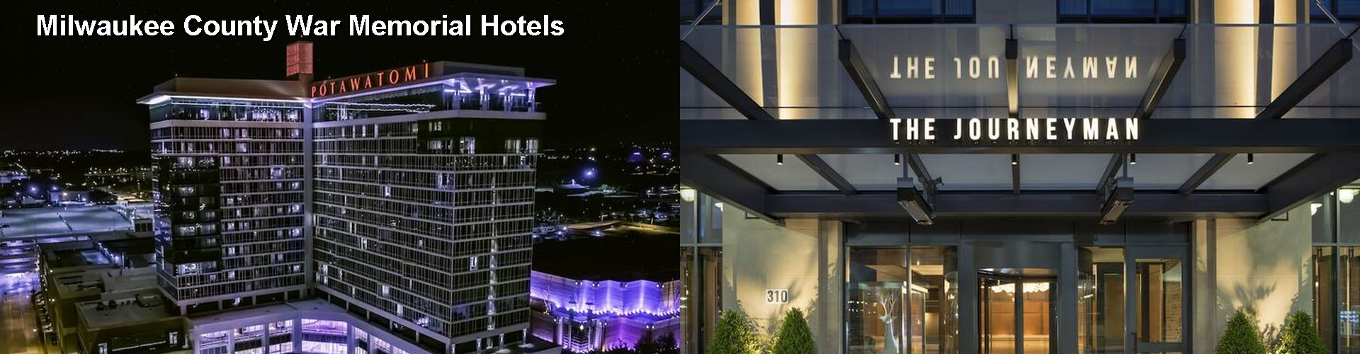 5 Best Hotels near Milwaukee County War Memorial