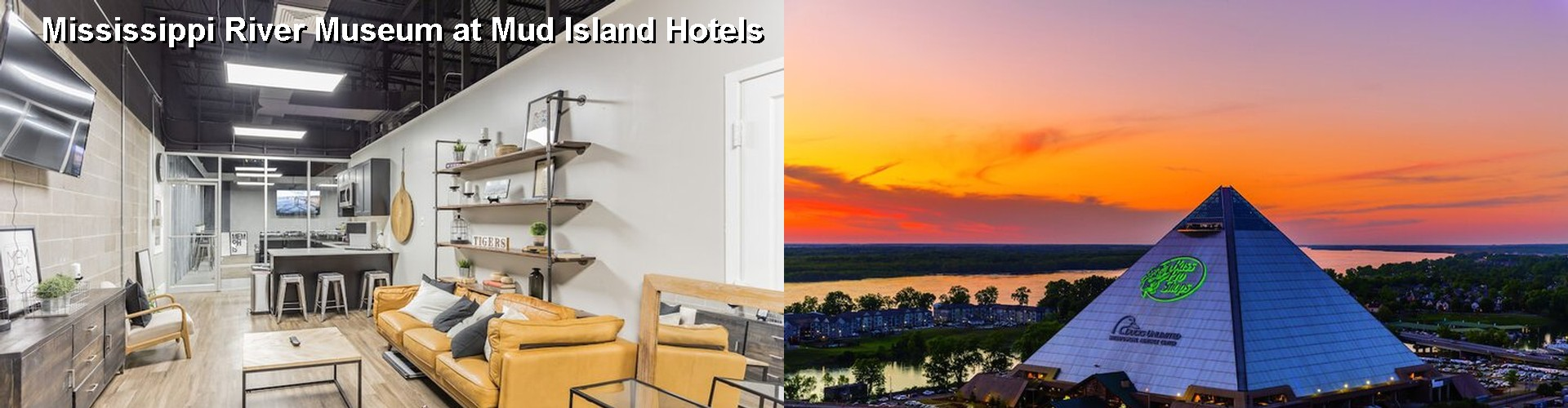 5 Best Hotels near Mississippi River Museum at Mud Island
