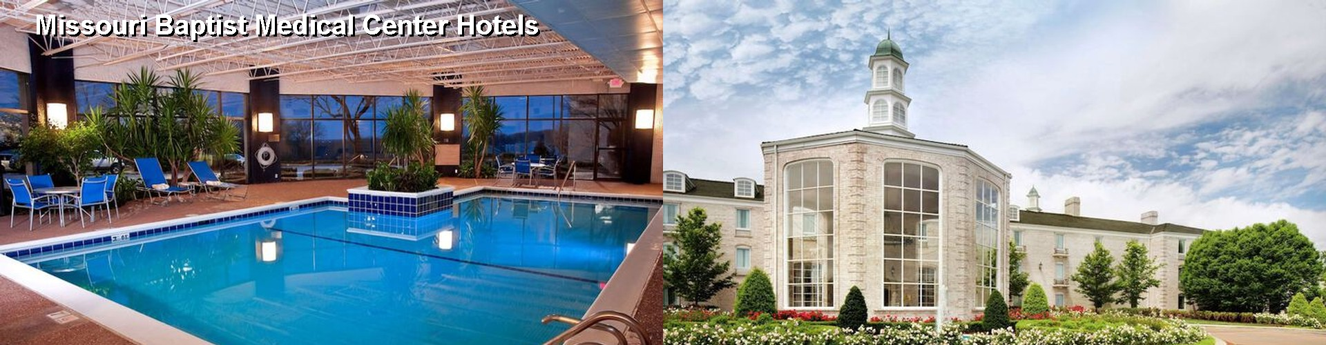 5 Best Hotels near Missouri Baptist Medical Center