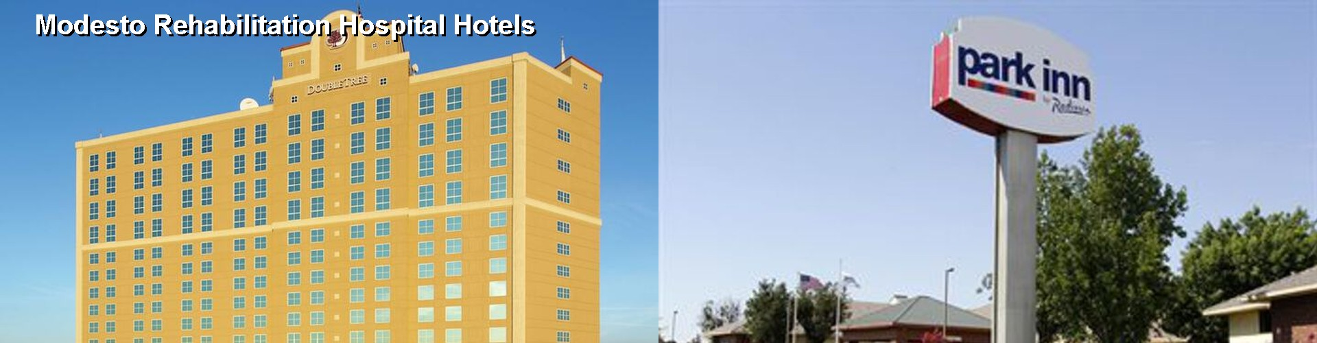 5 Best Hotels near Modesto Rehabilitation Hospital