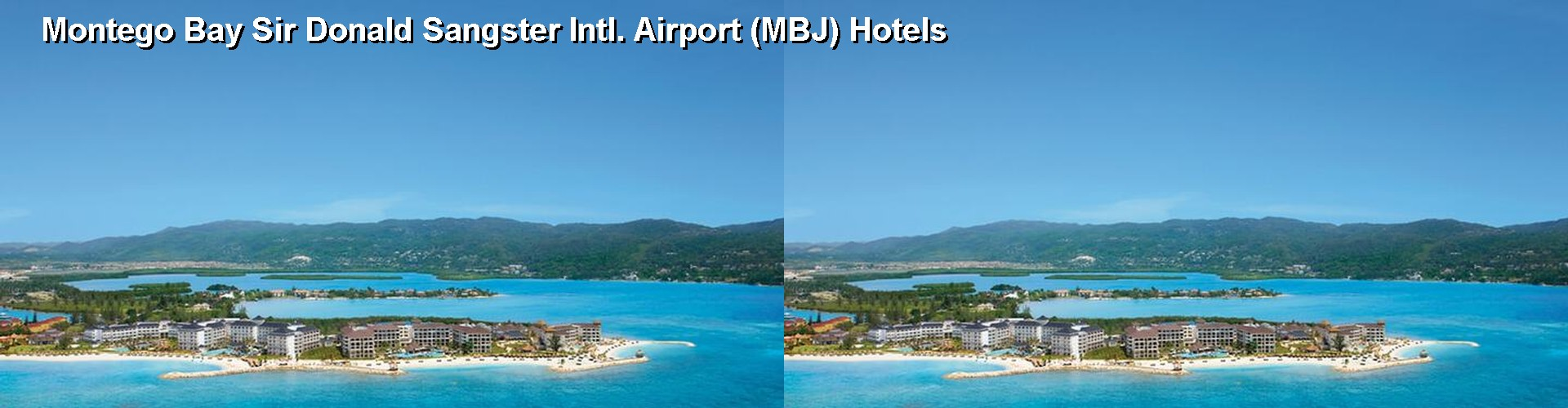 5 Best Hotels near Montego Bay Sir Donald Sangster Intl. Airport (MBJ)