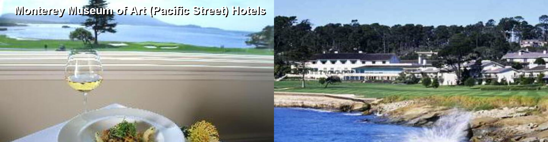 5 Best Hotels near Monterey Museum of Art (Pacific Street)