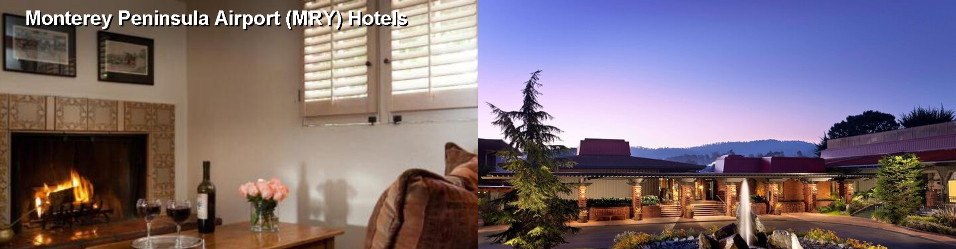 5 Best Hotels near Monterey Peninsula Airport (MRY)