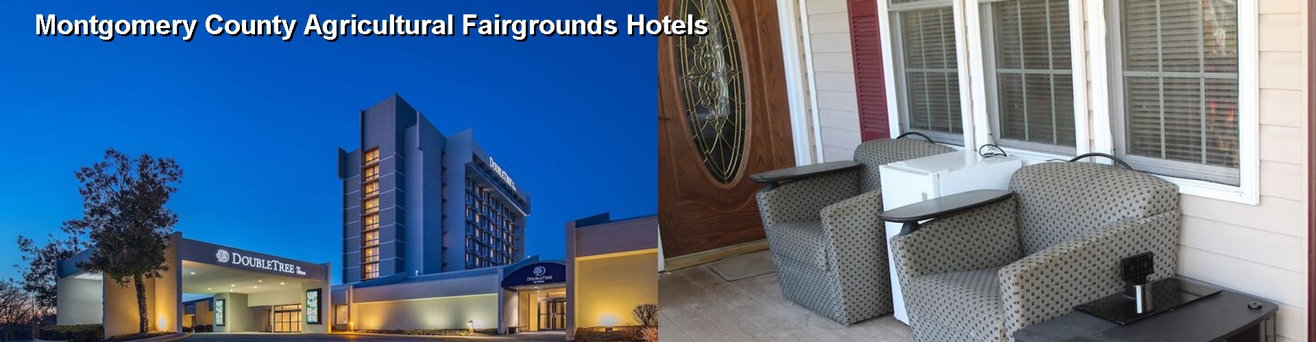 5 Best Hotels near Montgomery County Agricultural Fairgrounds