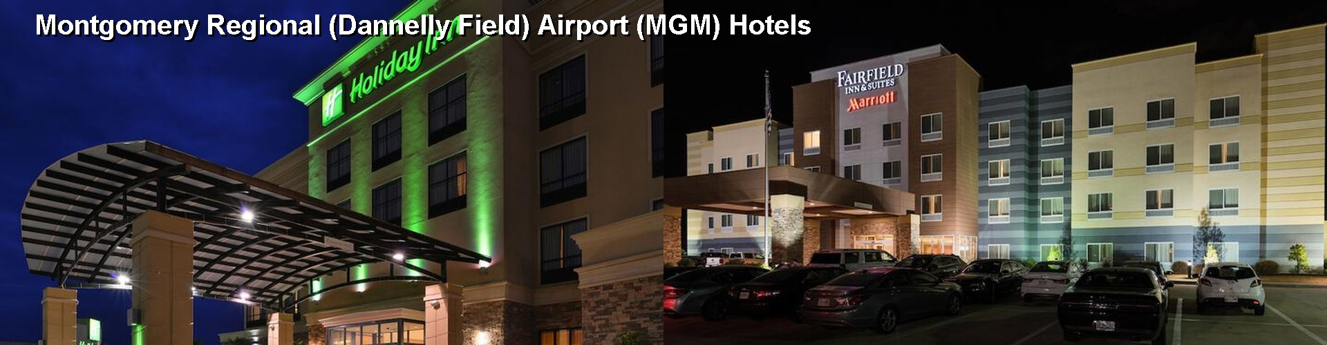 5 Best Hotels Near Montgomery Regional Dannelly Field Airport Mgm