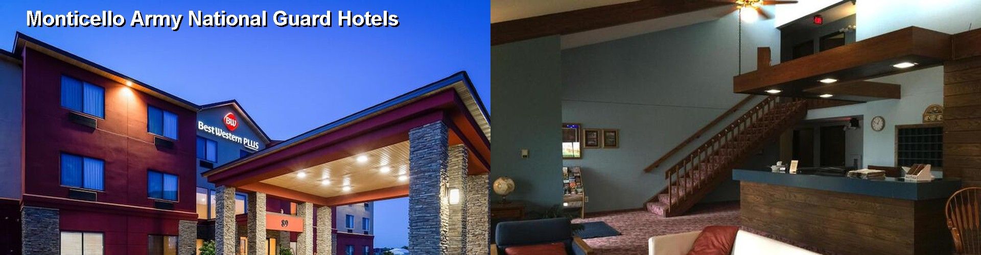 5 Best Hotels near Monticello Army National Guard