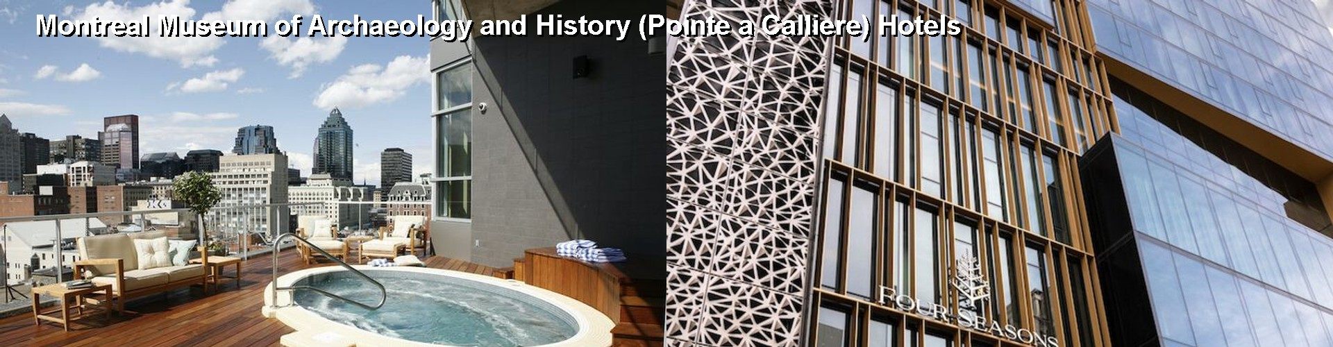 5 Best Hotels near Montreal Museum of Archaeology and History (Pointe a Calliere)