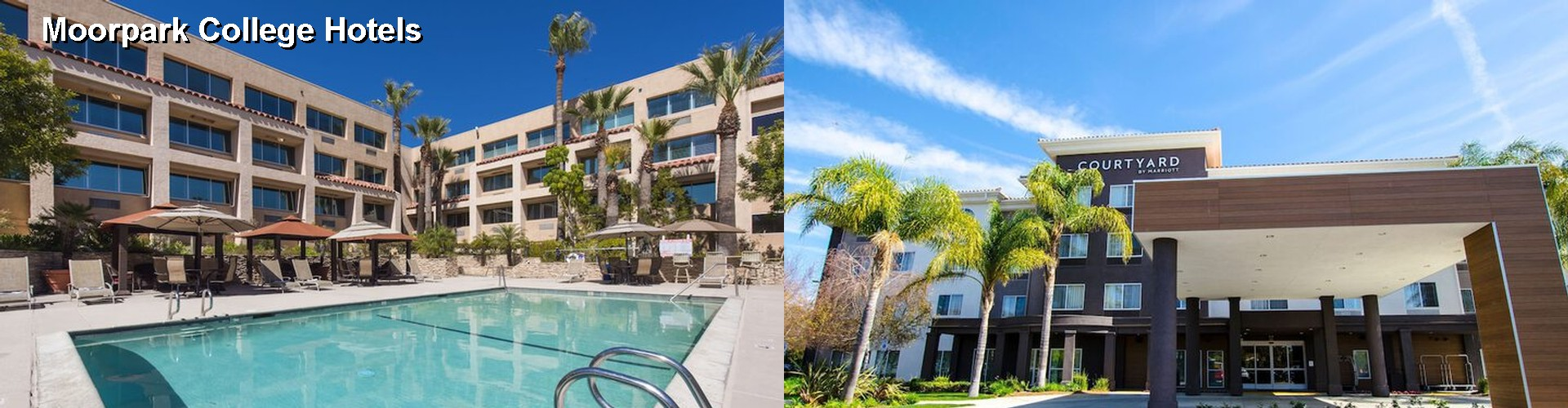 5 Best Hotels Near Moorpark College