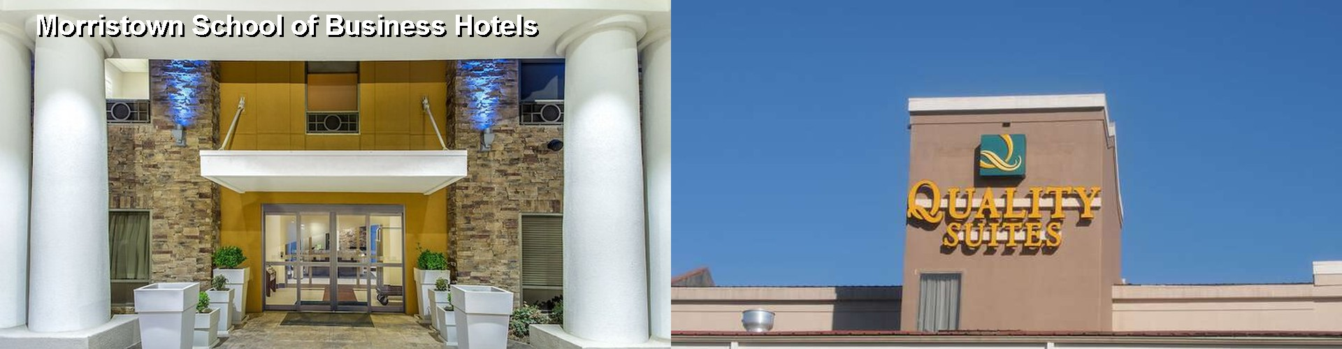 5 Best Hotels near Morristown School of Business