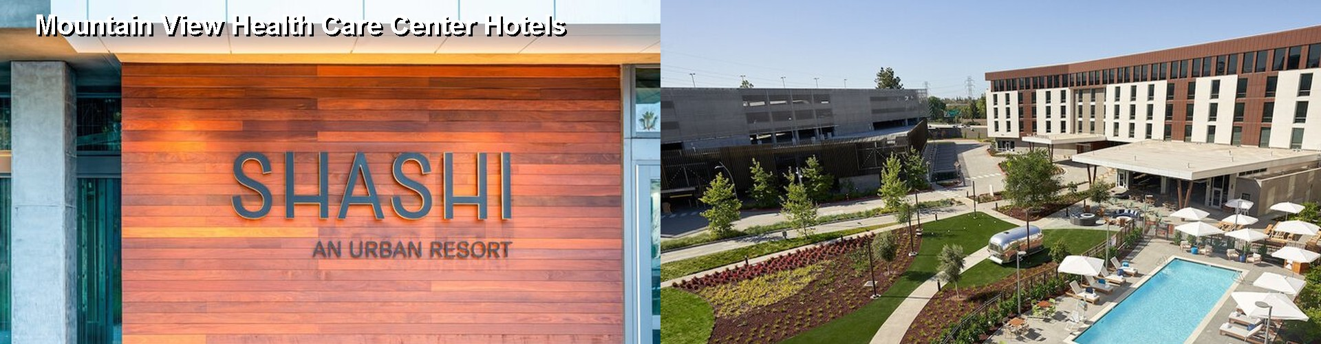 5 Best Hotels near Mountain View Health Care Center