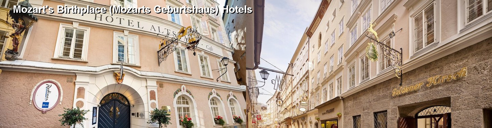 5 Best Hotels near Mozart's Birthplace (Mozarts Geburtshaus)